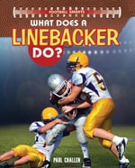 What Does a Linebacker Do? - Paul Challen