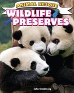 Wildlife Preserves - John Clendening