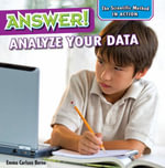 Answer! : Analyze Your Data - Emma Carlson Berne