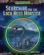 Searching for the Loch Ness Monster - Jennifer Rivkin