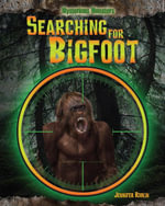 Searching for Bigfoot - Jennifer Rivkin