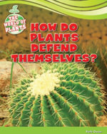 How Do Plants Defend Themselves? - Ruth Owen