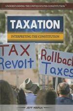 Taxation : Interpreting the Constitution - Jeff Mapua