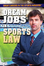 Dream Jobs in Sports Law - Kathy Furgang