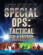 Special Ops : Tactical Training - Mary Christian