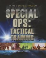 Special Ops : Tactical Training - Mary Blount Christian