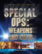 Special Ops : Weapons and Gear - David Kassnoff