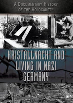 Kristallnacht and Living in Nazi Germany - Ann Byers