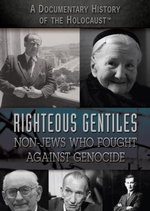 Righteous Gentiles : Non-Jews Who Fought Against Genocide - Joe Greek