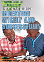 Smart Strategies for Investing Wisely and Successfully - Judy Monroe Peterson