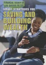 Smart Strategies for Saving and Building Wealth - Linda Bickerstaff