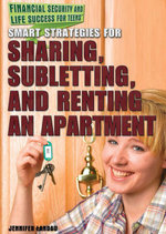 Smart Strategies for Sharing, Subletting, and Renting an Apartment - Jennifer Landau