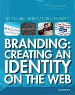 Branding : Creating an Identity on the Web - Susan Meyer