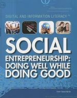 Social Entrepreneurship : Doing Well While Doing Good - Terry Teague Meyer