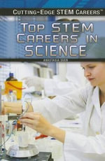 Top Stem Careers in Science - Anastasia Suen