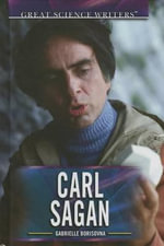 Carl Sagan : Great Science Writers - Gabrielle Borisovna