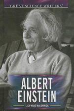 Albert Einstein - Lisa Wade McCormick
