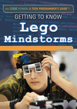 Getting to Know Lego Mindstorms - Therese Shea