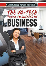 The Vo-Tech Track to Success in Business - Adam Furgang
