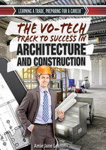 The Vo-Tech Track to Success in Architecture and Construction - Amie Leavitt