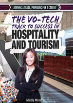 The Vo-Tech Track to Success in Hospitality and Tourism - Mindy Hauser
