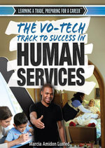 The Vo-Tech Track to Success in Human Services - Marcia Amidon Lusted