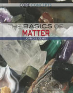 The Basics of Matter - John O E Clark
