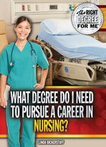 What Degree Do I Need to Pursue a Career in Nursing? - Linda Bickerstaff