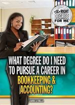 What Degree Do I Need to Pursue a Career in Bookkeeping & Accounting? - Laura La Bella
