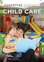 Careers in Child Care - Jeri Freedman