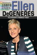 Ellen DeGeneres : Television's Funniest Host - Barbara Gottfried Hollander