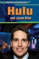 Hulu and Jason Kilar - Laura La Bella