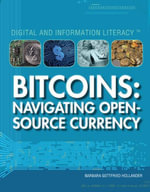 Bitcoins : Navigating Open Source Currency - Barbara Gottfried Hollander