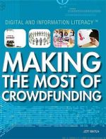 Making the Most of Crowdfunding : Digital and Information Literacy - Jeff Mapua