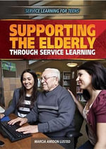 Supporting the Elderly Through Service Learning - Marcia Amidon Lusted