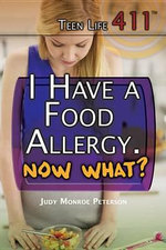 I Have a Food Allergy. Now What? - Judy Monroe Peterson