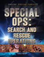Special Ops : Search and Rescue Operations - Carol Hand