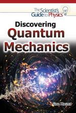 Discovering Quantum Mechanics - Gina Hagler
