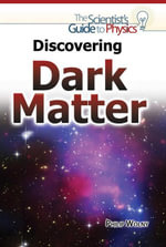 Discovering Dark Matter - Philip Wolny