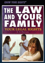 The Law and Your Family : Your Legal Rights - G. Prentzas