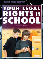 Your Legal Rights in School - Rebecca Klein