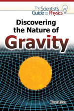 Discovering the Nature of Gravity - Kristi Holl