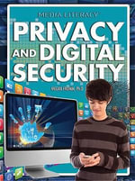 Privacy and Digital Security : Media Literacy - Megan Fromm