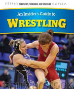 An Insider's Guide to Wrestling - David Chiu