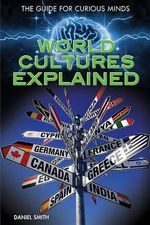 World Cultures Explained - Daniel Smith