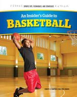 An Insider's Guide to Basketball - Forest Campbell