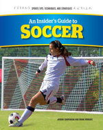 An Insider's Guide to Soccer - Jeremy Cooperson