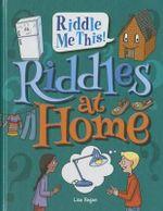 Riddles at Home : Riddle Me This! - MS Lisa Regan