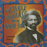 Frederick Douglass and the North Star : African American Quartet - Lorenzo Pace