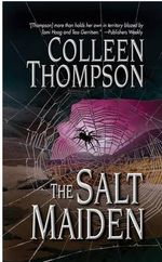 The Salt Maiden - Colleen Thompson